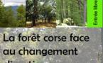 """Journée de conférences sur """"La forêt corse face au changement climatique"""" le 21/03/16"""